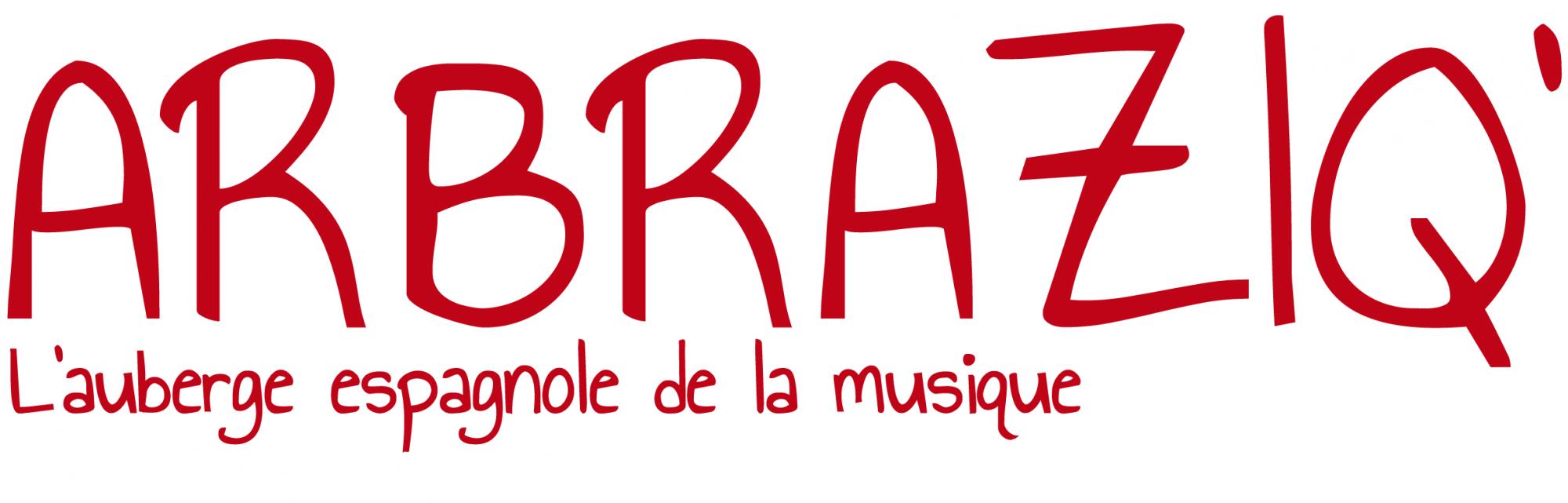 Arbraziq' l'auberge espagnole de la musique